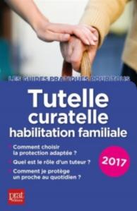 Tutelle, curatelle, habilitation familiale : 2017