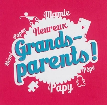 Heureux grands-parents ! - Marie Pérarneau