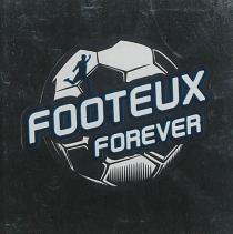 Footeux forever - VincentDemont