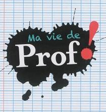 Ma vie de prof ! - MariePérarneau