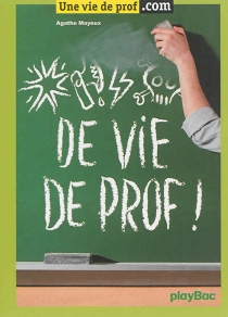 Vie de prof ! - AgatheMayeux