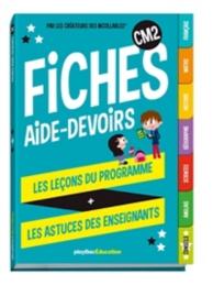 Fiches aide-devoirs, CM2 : les leçons du programme + les astuces des enseignants