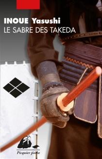 Le sabre des Takeda - YasushiInoue