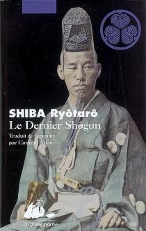 Le dernier shogun - RyôtarôShiba