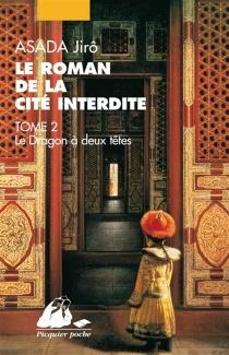 Le roman de la Cité interdite - JirôAsada