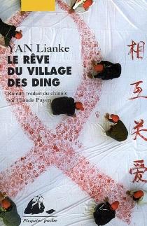 Le rêve du village des Ding - LiankeYan