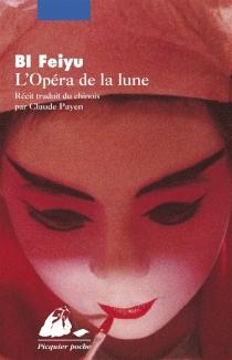 L'opéra de la lune : récit - FeiyuBi