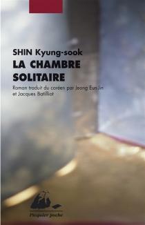La chambre solitaire - Kyong-SukShin