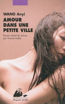 Amour dans une petite ville - AnyiWang
