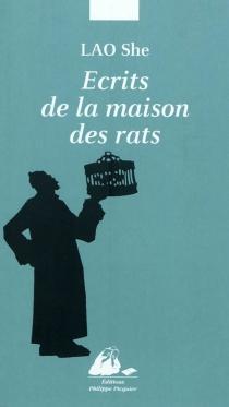 Ecrits de la maison des rats - SheLao