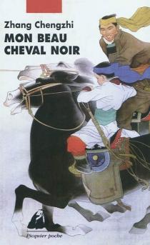Mon beau cheval noir - Cheng ZhiZhang