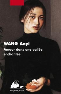 Amour dans une vallée enchantée - AnyiWang