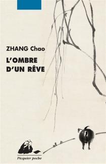 L'ombre d'un rêve - ChaoZhang