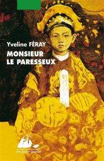 Monsieur le paresseux - YvelineFéray