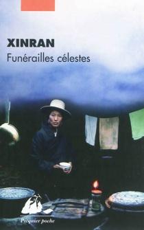 Funérailles célestes - Xinran