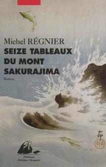Seize tableaux du mont Sakurajima - MichelRégnier