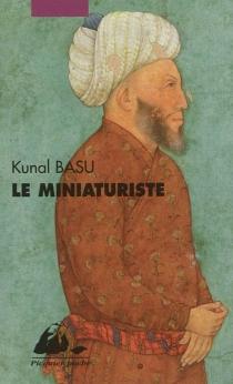 Le miniaturiste - KunalBasu