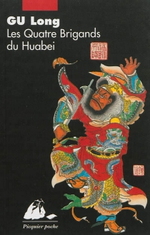 Les quatre brigands du Huabei - LongGu