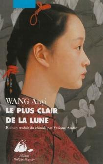 Le plus clair de la lune - AnyiWang