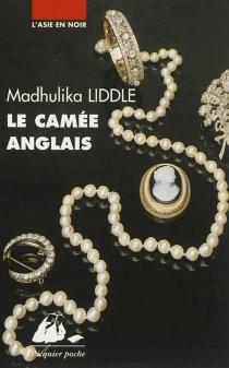 Le camée anglais : roman policier moghol - MadhulikaLiddle