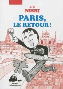 Paris, le retour ! - J. P.Nishi