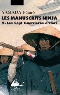 Les manuscrits Ninja - FûtarôYamada