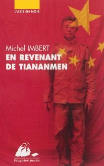 En revenant de Tiananmen : roman policier - MichelImbert
