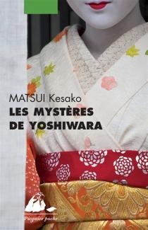 Les mystères de Yoshiwara - KesakoMatsui