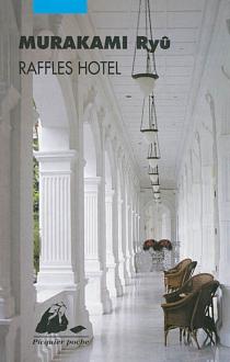 Raffles hotel - RyûMurakami