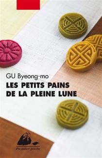 Les petits pains de la pleine lune - Byeong-MoGu