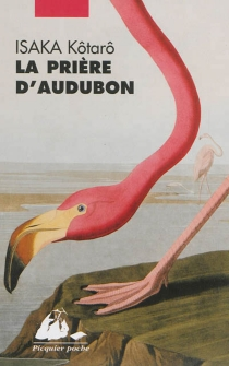 La prière d'Audubon - KôtarôIsaka
