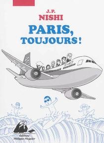 Paris, toujours ! - J. P.Nishi
