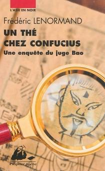 Une enquête du juge Bao - FrédéricLenormand