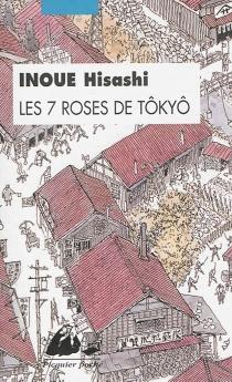 Les 7 roses de Tôkyô - HisashiInoue