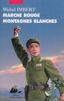 Marche rouge, montagnes blanches - Michel Imbert