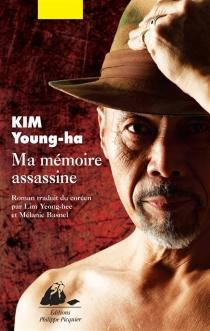 Ma mémoire assassine - Young-HaKim
