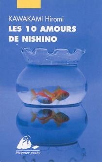 Les 10 amours de Nishino - HiromiKawakami