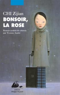 Bonsoir, la rose - ZijianChi
