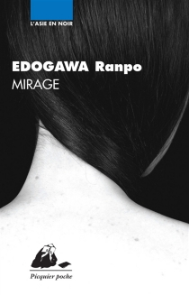 Mirage| Suivi de Vermine - RanpoEdogawa