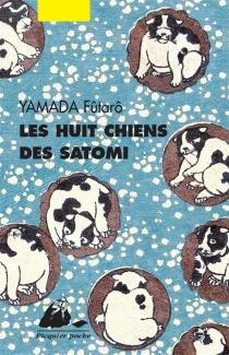 Les huit chiens des Satomi - FûtarôYamada