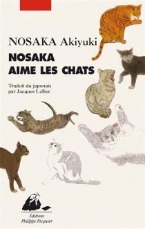 Nosaka aime les chats - AkiyukiNosaka