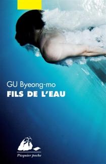 Fils de l'eau - Byeong-MoGu
