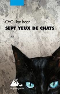 Sept yeux de chats - Jae-HoonChoi