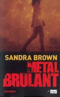 Métal brûlant - SandraBrown