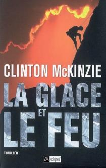 La glace et le feu - ClintonMcKinzie