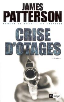 Crise d'otages - JamesPatterson