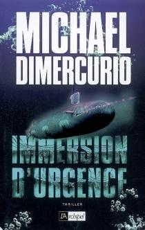 Immersion d'urgence - MichaelDiMercurio