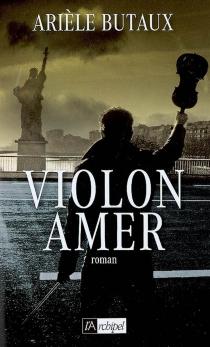Violon amer - ArièleButaux