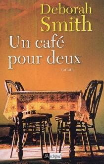 Un café pour deux - DeborahSmith