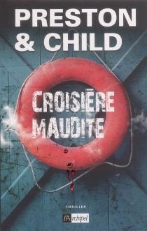 Croisière maudite - LincolnChild